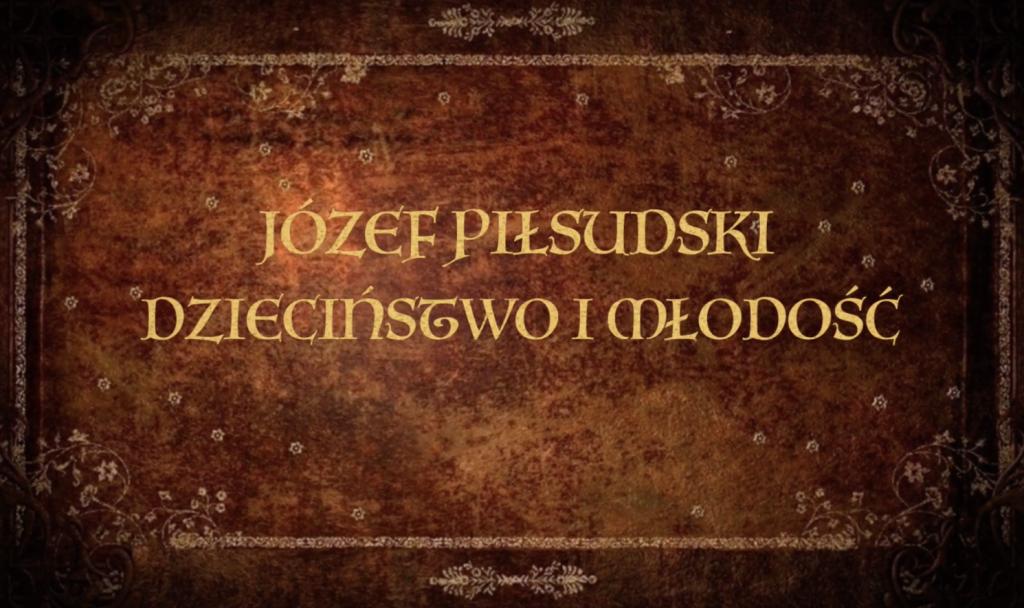 Jozef_Pilsudski_dziecinstwo_i_mlodosc